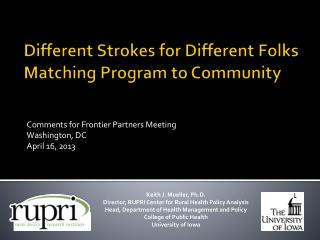 Different Strokes for Different Folks Matching Program to Community