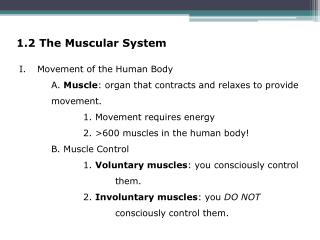 1.2 The Muscular System
