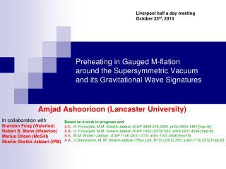 Amjad Ashoorioon (Lancaster University)