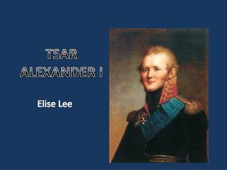 TSAR ALEXANDER I