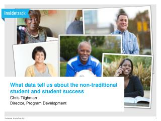 What data tell us about the non-traditional  student and student success Chris  Tilghman