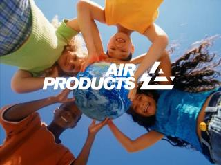 Welcome  to the World  of Science  with Air Products