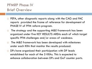 PFMRP Phase IV  Brief Overview
