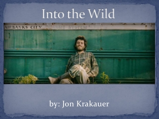 Into the Wild: Notes