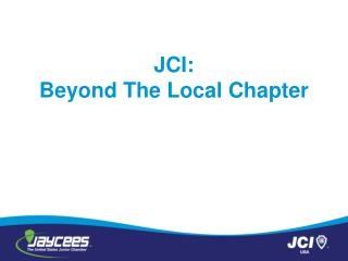 JCI: Beyond The Local Chapter