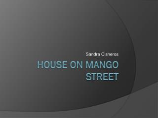 House on Mango Street