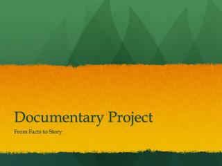 Documentary Project