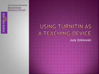 Using TurnitIn as a Teaching Device