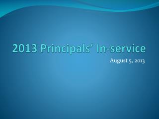 2013 Principals' In-service