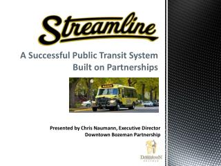 A Successful Public Transit System Built on Partnerships