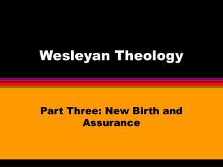 Wesleyan Theology