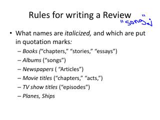 Rules for writing a Review