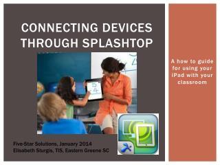 Connecting devices through  splashtop
