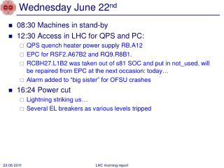 Wednesday June 22 nd