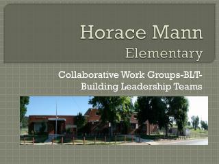 Horace Mann  Elementary