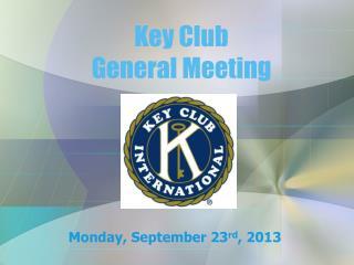Monday ,  September 23 rd , 2013