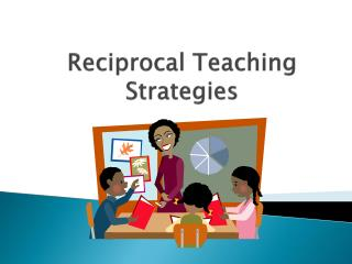 Reciprocal Teaching Strategies