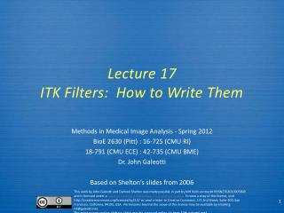 Lecture  17 ITK Filters:  How to Write Them