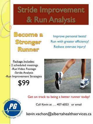 Stride Improvement  & Run Analysis