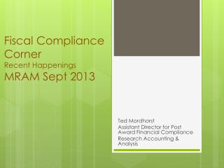 Fiscal Compliance Corner Recent Happenings MRAM Sept 2013