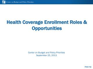Health Coverage Enrollment Roles & Opportunities