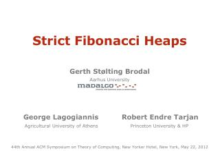 Strict Fibonacci Heaps Gerth St�lting Brodal Aarhus University