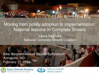 Moving from policy adoption to implementation: National lessons in Complete Streets