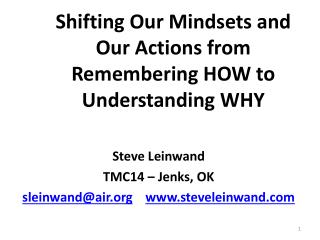 Shifting Our Mindsets and Our Actions from Remembering HOW to Understanding WHY