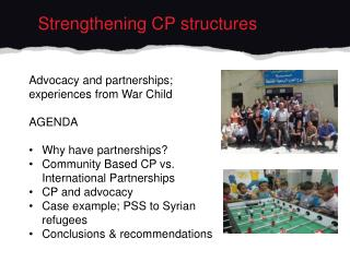Strengthening CP structures