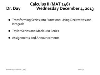 Calculus II (MAT 146) Dr. Day		 Wednesday December 4,  2013