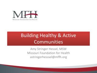 Building Healthy & Active Communities