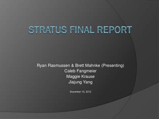 Stratus Final Report