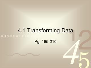 4.1 Transforming Data