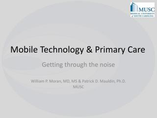Mobile Technology & Primary Care