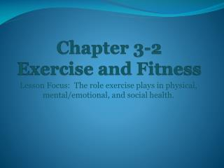 Chapter 3-2   Exercise and Fitness