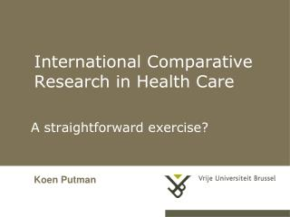 International  Comparative  Research in Health Care