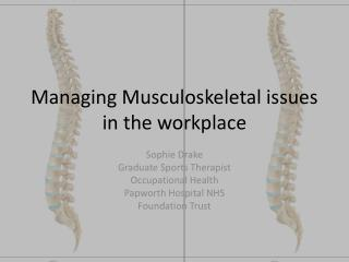Managing Musculoskeletal issues in the workplace