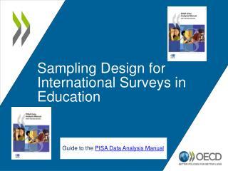Sampling Design for International Surveys in Education