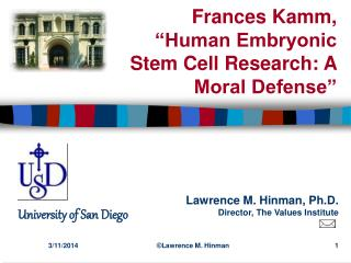 Human Embryonic Stem Cell Research: A Moral Defense