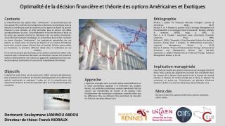 Optimalité de la décision financière et théorie des options Américaines et Exotiques