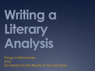 Writing a Literary Analysis