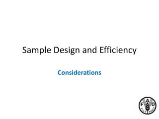 Sample Design and Efficiency
