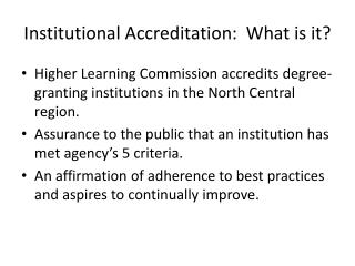 Institutional Accreditation:  What is it?