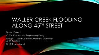 Waller Creek Flooding along 45 th  Street