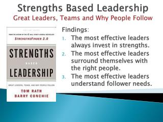 Strengths Based Leadership Great Leaders, Teams and Why People Follow