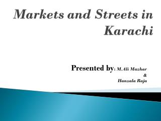 Markets and Streets in Karachi