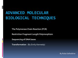Advanced Molecular Biological Techniques