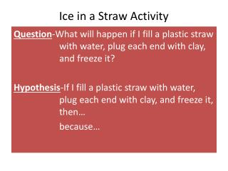 Ice in a Straw Activity
