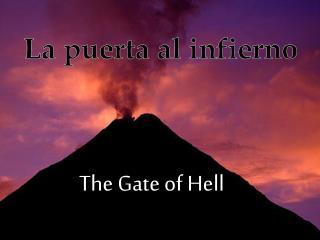 La puerta  al  infierno