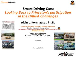 Smart Driving Cars: L ooking Back to Princeton's participation in the DARPA  Challenges
